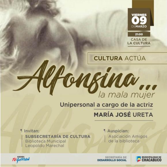 "Cultura Actúa: Unipersonal ""Alfonsina… la Mala Mujer"""